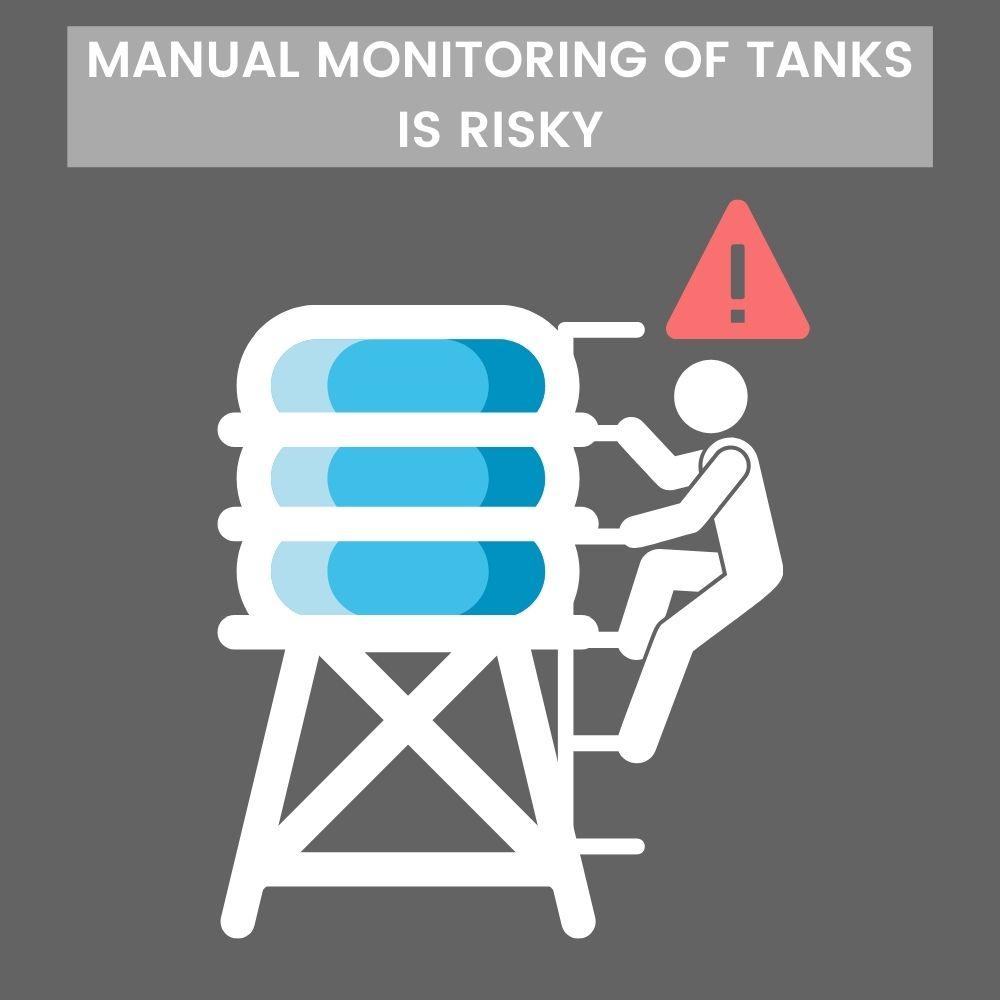 Manual monitoring of tank